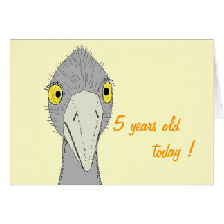 Ostrich 5 years old taday ! Birthday card