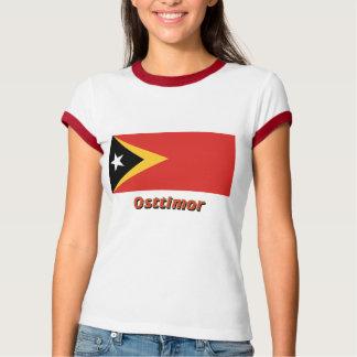 Osttimor Flagge mit Namen T-shirts