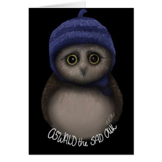 Oswald the Sad Owl Card