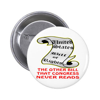 Other Bill Congress Never Reads The Bill Of Rights Button