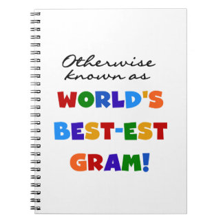 Otherwise Known as Best-est Gram Gifts Spiral Notebook