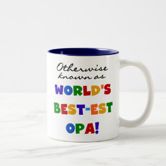 Otherwise Known as Best Opa T-shirts and Gifts Two-Tone Mug