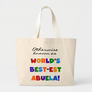 Otherwise Known as World's Best-est Abuela Gifts Jumbo Tote Bag