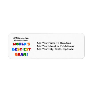 Otherwise Known as World's Best-est Gram Gifts Return Address Label