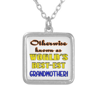 Otherwise known as world's bestest Grandmother Silver Plated Necklace