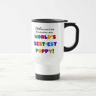 Otherwise Known Best-est Poppy Tshirts and Gifts Stainless Steel Travel Mug