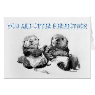 Otter Perfection Punderful Valentines Day Greeting Card