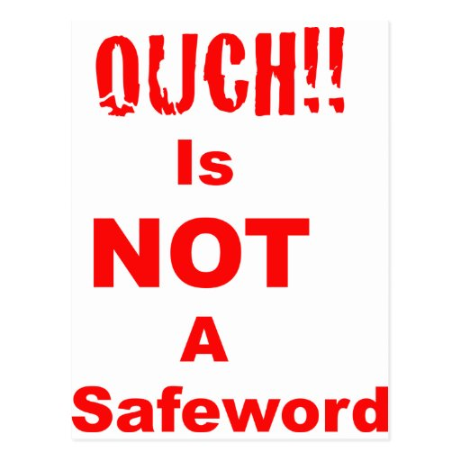 Ouch Is Not A Safeword Postcards