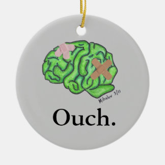 """Ouch"" ornament"