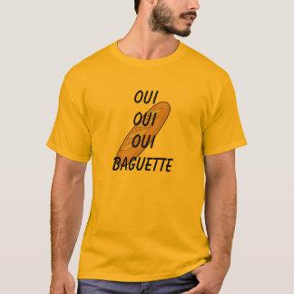 Oui Baguette! T-shirt