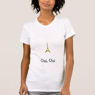Oui, Oui T-Shirt