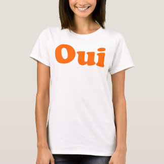 Oui The French Word T-Shirt