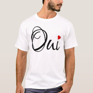 Oui, yes, French word art with red heart T-Shirt