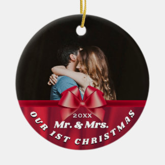 Our 1st Christmas Photo Mr. & Mrs. Red Bow Ceramic Ornament