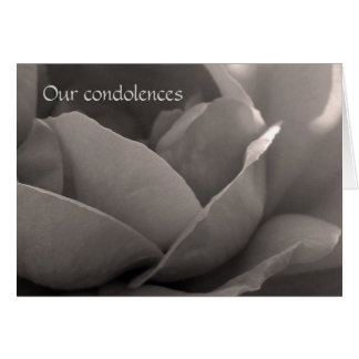 Our condolences - rose card in b&w