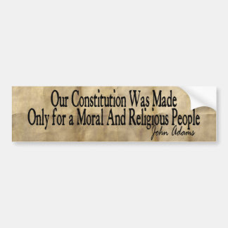 Our Constitution Was Made - John Adams Bumper Sticker