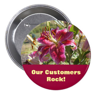 Our Customers Rock! buttons Retail Business Lily