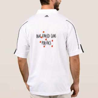 Our failed guns politics polo shirt