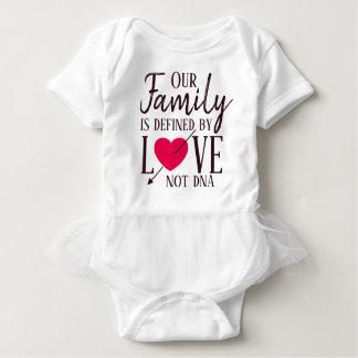 Our Family is Defined by Love Not DNA Adoption Baby Bodysuit
