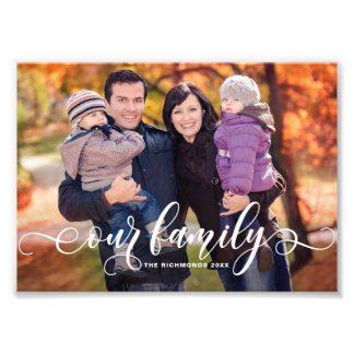 Our Family Modern Calligraphy Overlay Family Photo
