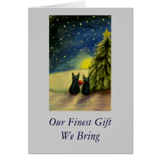 Our Finest Gift We Bring Card