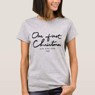 Our First Christmas as Mr. and Mrs. Chic Newlywed T-Shirt