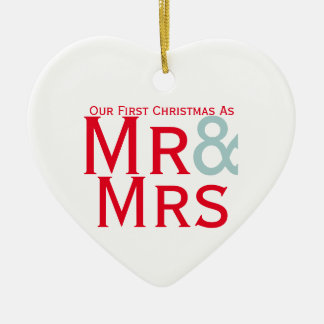 Our First Christmas as Mr and Mrs Couples Ceramic Ornament