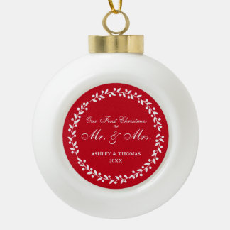 Our First Christmas as Mr. and Mrs. Red Ceramic Ceramic Ball Christmas Ornament