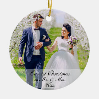 Our First Christmas as Mr. & Mrs. Photo Rd Ceramic Ornament