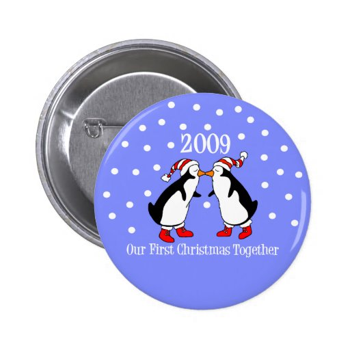 Our First Christmas Together 2009 (Penguins) Pinback Buttons
