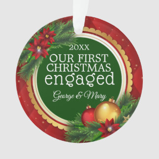 Our First Christmas Together Engaged Red Green Ornament