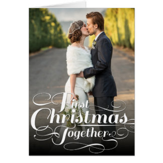 Our First Christmas Together Holiday Photo Card