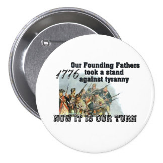 Our Founding Fathers against tyranny 7.5 Cm Round Badge