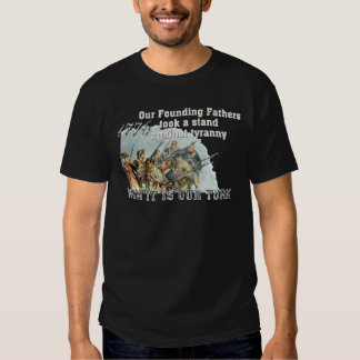 Our Founding Fathers against tyranny Tees