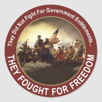 Our founding fathers fought for FREEDOM Classic Round Sticker