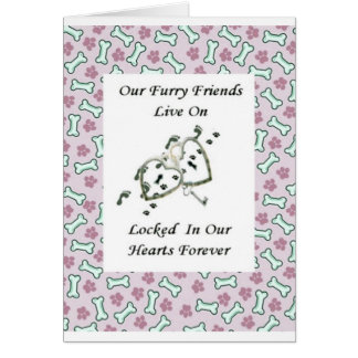 Our Furry Friends Live Locked in Our Hearts 2 Card