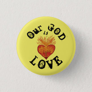Our God is Love 3 Cm Round Badge