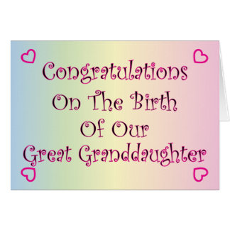 Our Great Granddaughter Card