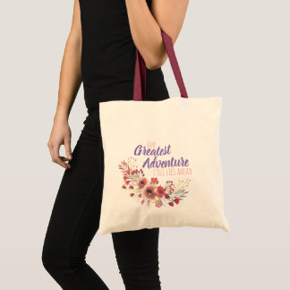 Our Greatest Adventure - Tote Bag