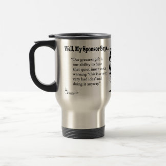 Our Greatest Gift is our ability to hear... Travel Mug