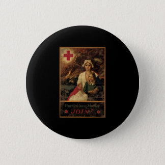 Our Greatest Mother Join Red Cross 6 Cm Round Badge