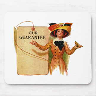Our Guarantee Mouse Pad