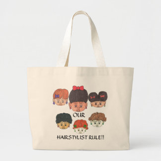 """""""OUR HAIRSTYLIST RULE!!"""" TOTE BAG"""
