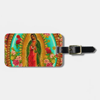 Our Lady Guadalupe Mexican Saint Virgin Mary Bag Tag