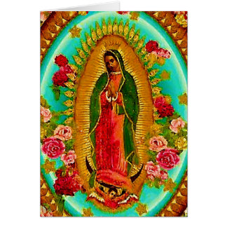 Our Lady Guadalupe Mexican Saint Virgin Mary Card