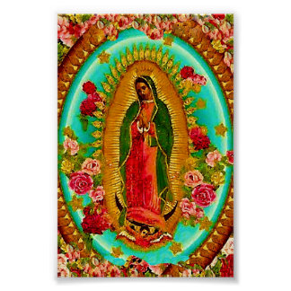 Our Lady Guadalupe Mexican Saint Virgin Mary Poster