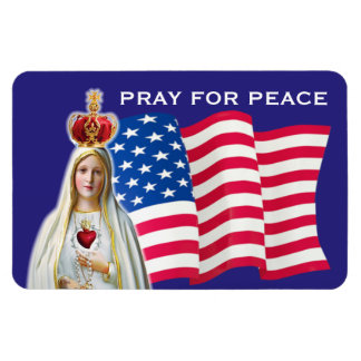 Our Lady of Fatima PRAY FOR PEACE USA FLAG CAR Magnet