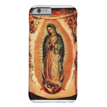 Our Lady of Guadalupe Cover Barely There iPhone 6 Case