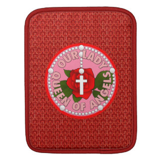 Our Lady Queen of Angels Sleeves For iPads