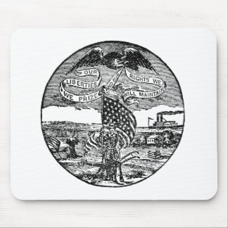 Our Liberties We Prize, Rights We Maintain Mouse Pad